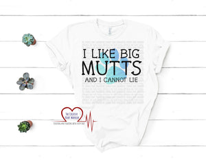 I like Big Mutts Adult T-Shirt