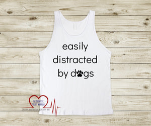 Easily Distracted by Dogs Ladies Racer Back Tank with paw print - The Creative Heart Warrior