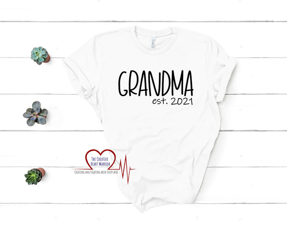 Grandma Est 2021 T-Shirt - The Creative Heart Warrior