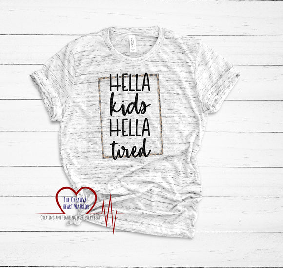 Hella Kids Hella Tired Adult T-Shirt