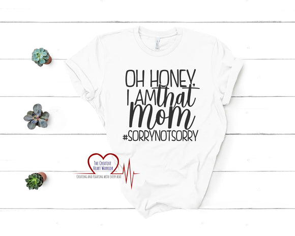 I'm That Mom T-Shirt, Mom T-Shirt - The Creative Heart Warrior