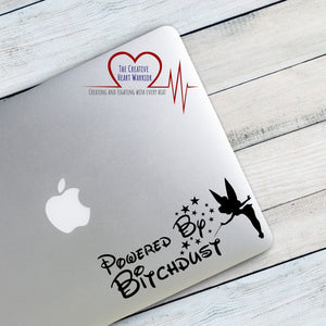 Powered By Bitch Dust Fairy Decal, Fairy Decal, Girl Power Decal, Vinyl Decal, Pixie Dust Decal - The Creative Heart Warrior
