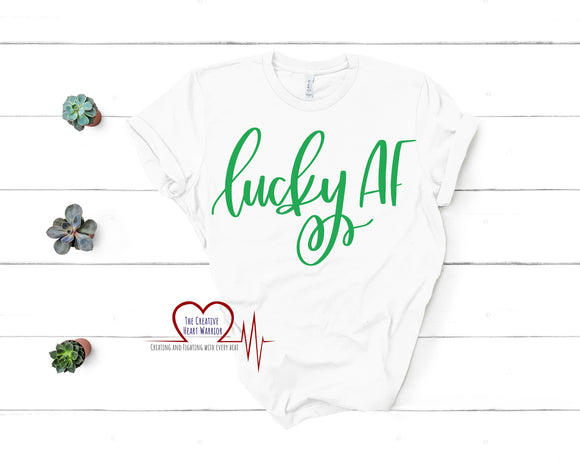 Lucky AF Adult T-Shirt - The Creative Heart Warrior