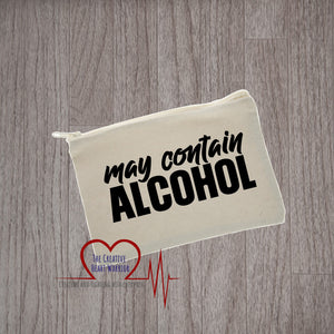 May Contain Alcohol Canvas Pouch