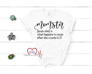 Momster T-Shirt, Mom T-Shirt - The Creative Heart Warrior
