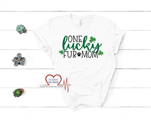 One Lucky Fur Mom Adult T-Shirt - The Creative Heart Warrior