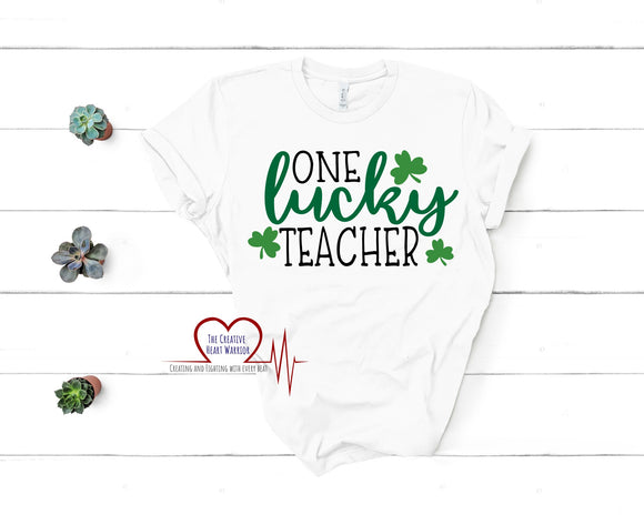 One Lucky Teacher Adult T-Shirt - The Creative Heart Warrior