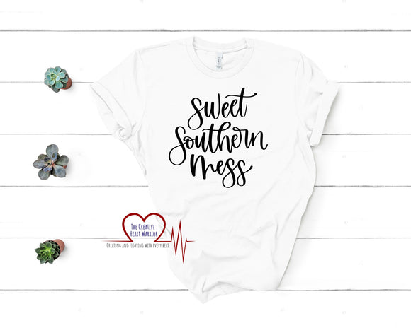 Sweet Southern Mess T-Shirt - The Creative Heart Warrior