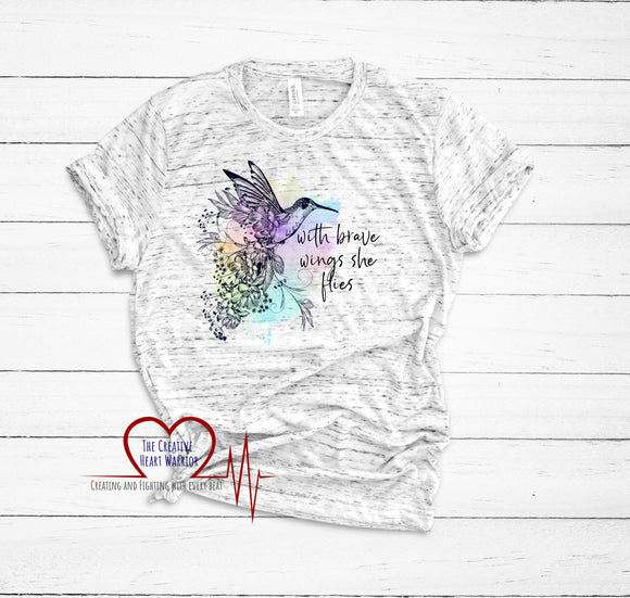 With Brave Wings She Flies T-Shirt - The Creative Heart Warrior