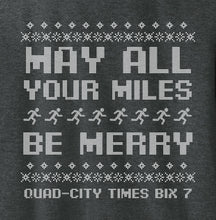 Load image into Gallery viewer, Long Sleeve T-shirt - May All Your Miles Be Merry