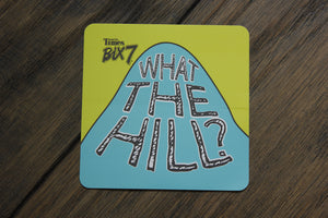 Sticker - What the Hill?