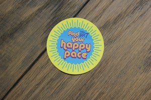 Sticker - Find Your Happy Pace