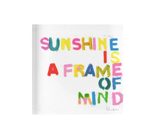 Sunshine is a Frame of Mind Block of Love