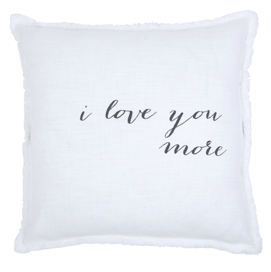 I love You More Square Pillow