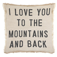 Load image into Gallery viewer, I Love You to the Mountains Square Pillow