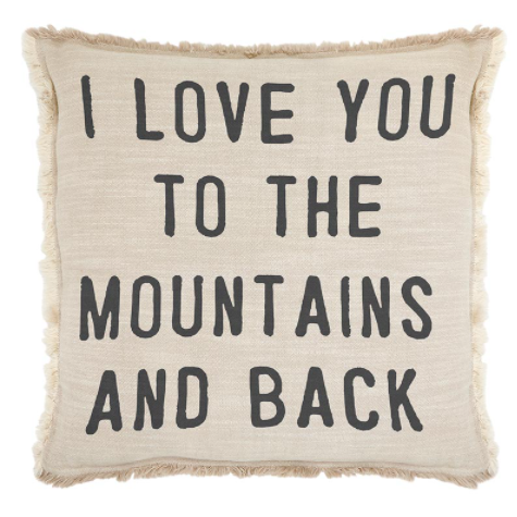 I Love You to the Mountains Square Pillow