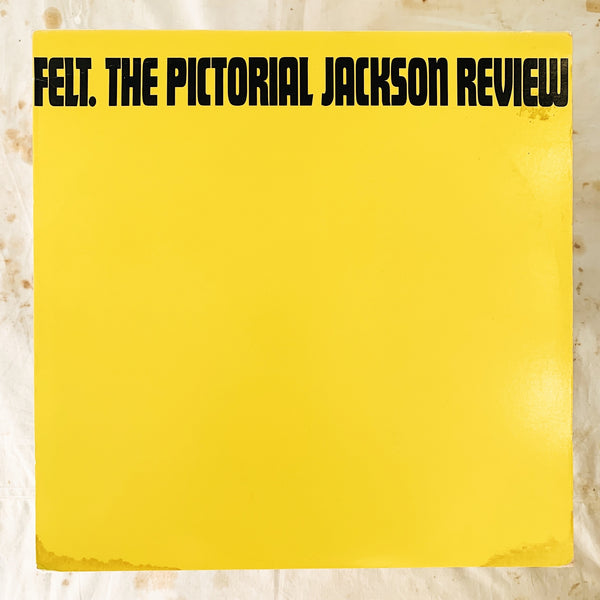 Felt / The Pictorial Jackson Review LP