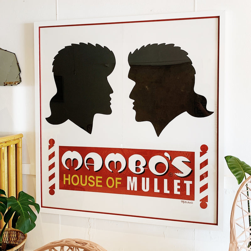 """Mambo's House Of Mullet"" Hand Painted Sign by Jim Mitchell"