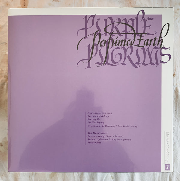 Purple Pilgrims / Perfumed Earth LP