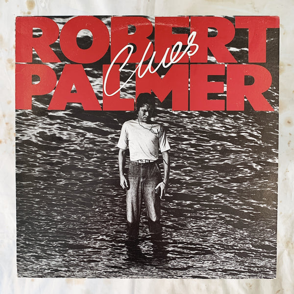Robert Palmer / Clues LP