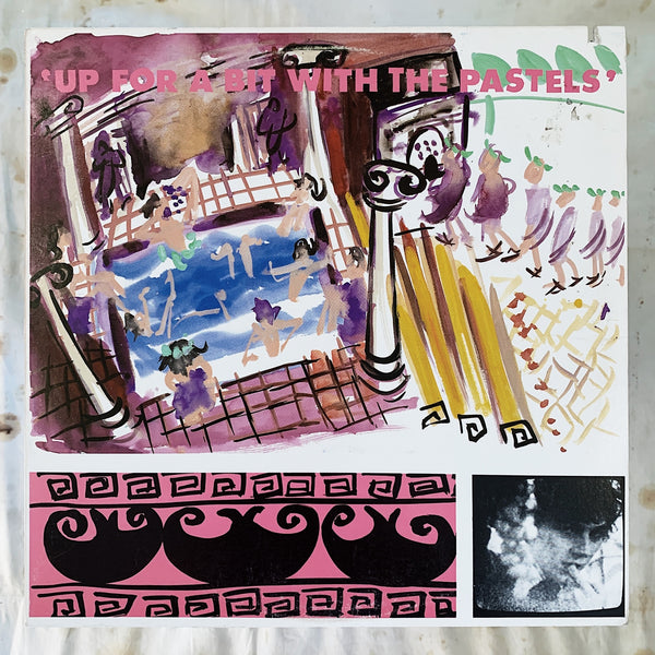 The Pastels / Up For a Bit With The Pastels LP