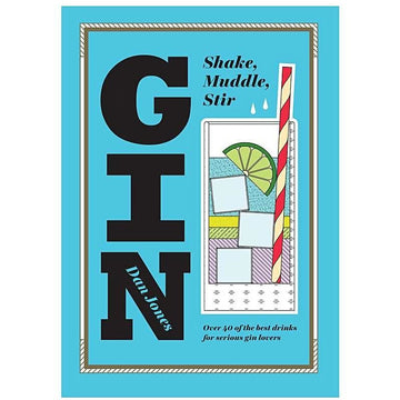 GIN, SHAKE, MUDDLE, STIR