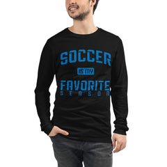 Soccer is my Favorite Season Long Sleeve Tee