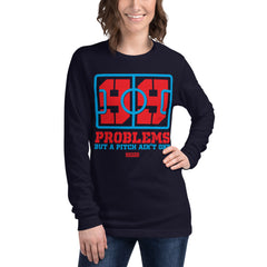 99 Problems Long Sleeve Tee