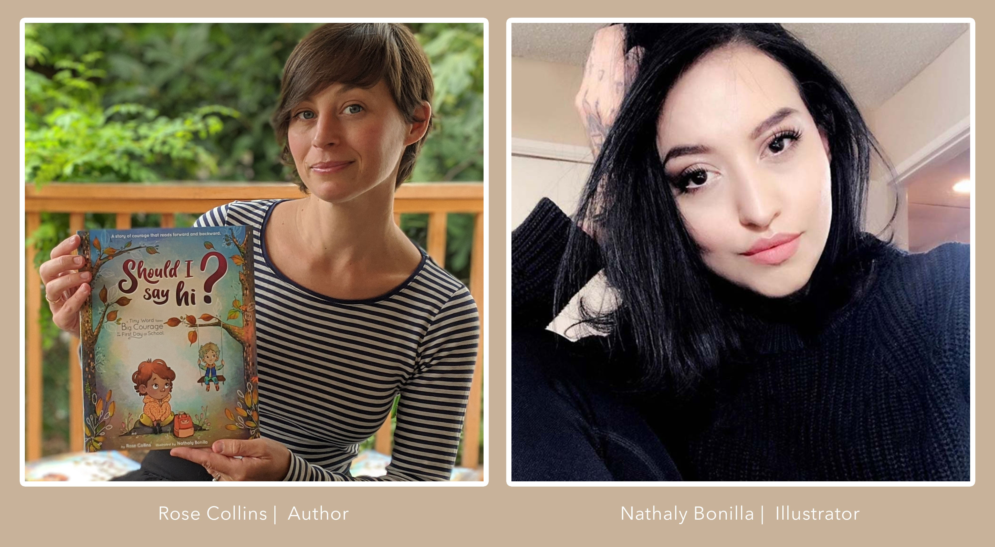 Bio Pictures of Rose Collins, author and Nathaly Bonilla, illustrator