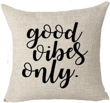 Load image into Gallery viewer, Motto Good Vibes Only Throw Pillow Case Cushion