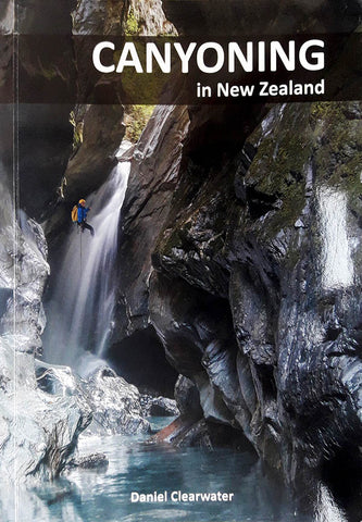 New Zealand Canyoning Guidebook