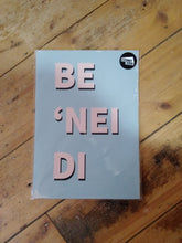 Load image into Gallery viewer, 'Be 'Nei Di' Print by Waliabach
