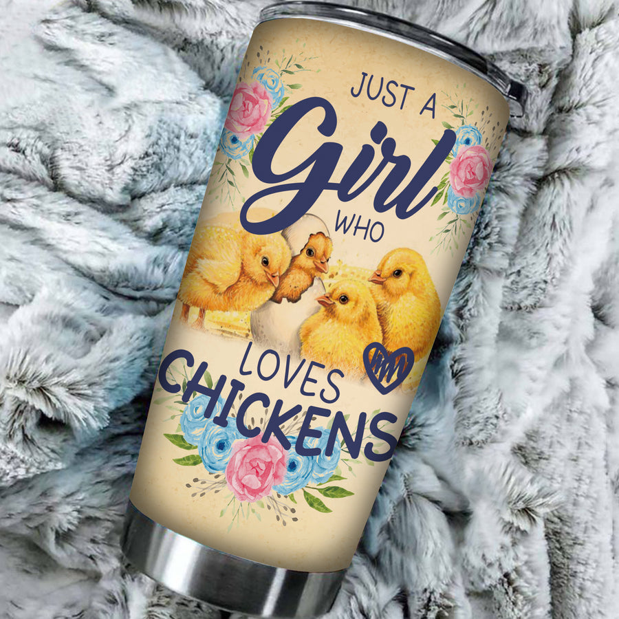 Just A Girl Who Loves Chickens 20 Oz Tumbler