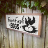 Farm Fresh Eggs Farmhouse Sign