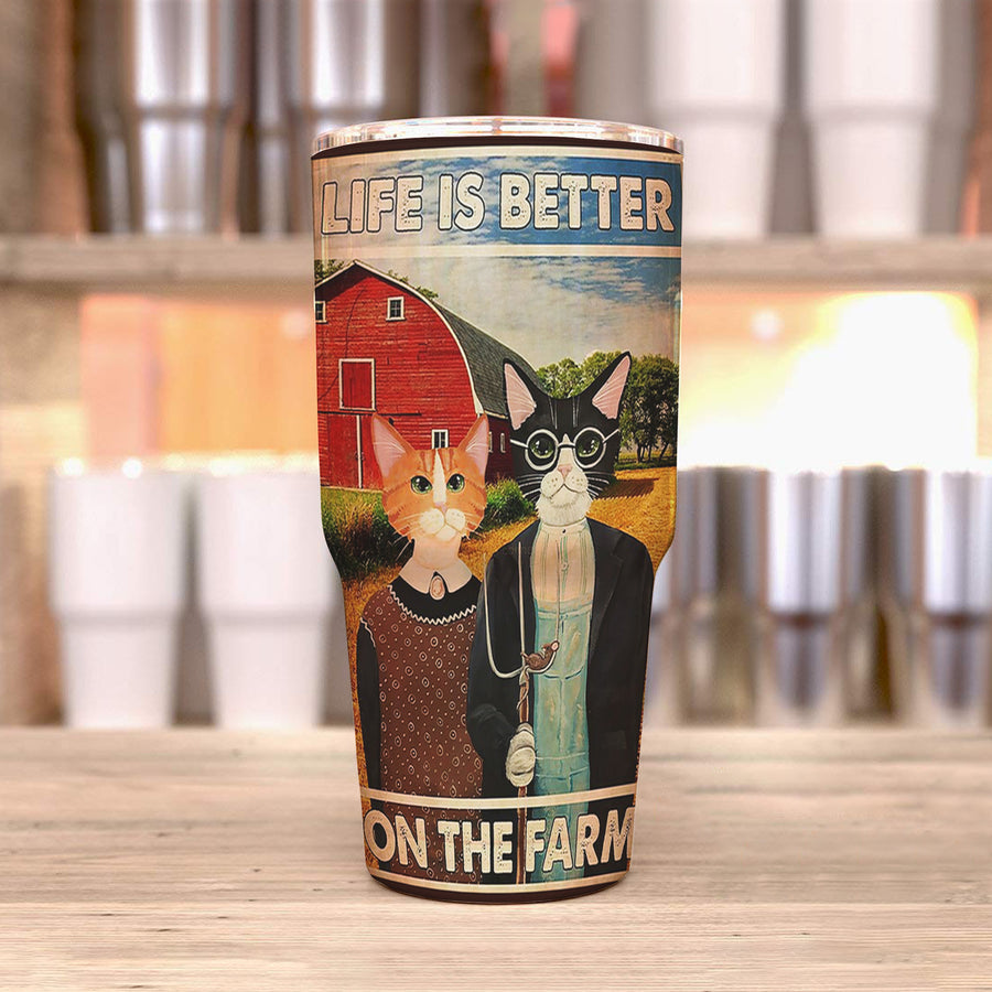 Couple Cat Life Is Better On The Farm Cats 30 Oz Tumbler
