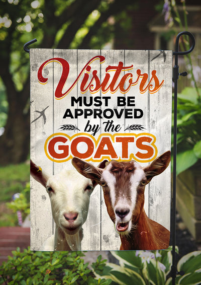 Visitors Must Be Approved By The Goats Garden Flag