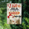 Visitors Must Be Approved By The Sheep Garden Flag