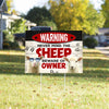 Never Mind The Sheep, Beware Of Owner Yard Sign