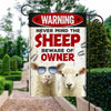 Never Mind The Sheep, Beware Of Owner Garden Flag