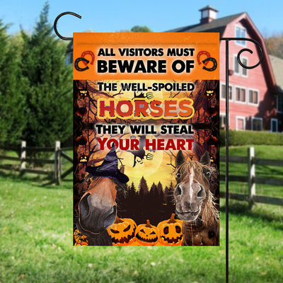 The Well-Spoiled Horses Will Steal Your Heart Halloween Garden Flag