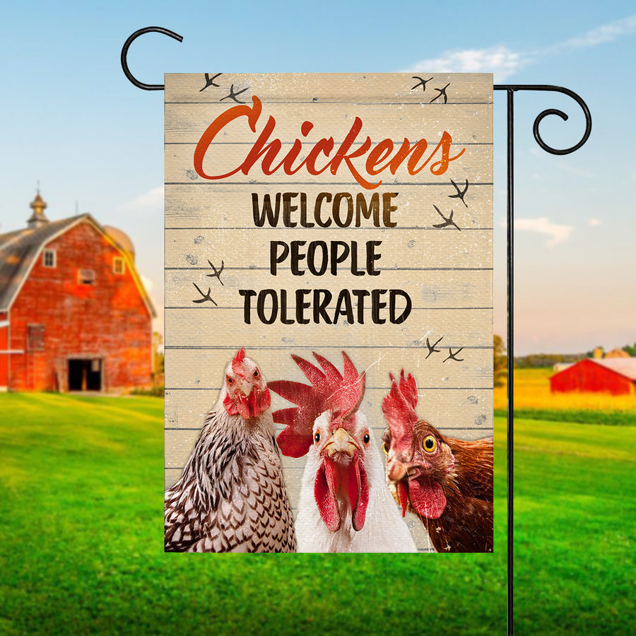 Chickens Welcome People Tolerated Garden Flag
