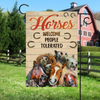 Horses Welcome People Tolerated Garden Flag