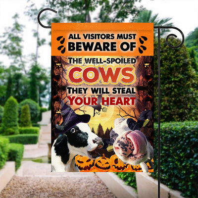 All Visitors Must Beware Of The Well-Spoiled Cows Garden Flag