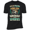 Don't Be Jealous Because This Farm Lady Still Looks This Good In Her Seventies T-shirt