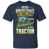 Never Underestimate A Farm Lady In Her Seventies With A Tractor T-shirt