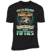 Don't Be Jealous Because This Farm Lady Still Looks This Good In Her Fifties T-shirt