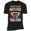 Personalized - Needs Beer & Tractors T-shirt