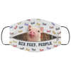 Ew! Six Feet, People - Pig Face Shield