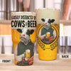 Easily Distracted By Dairy Cows And Beer 30 Oz Tumbler