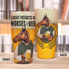 Easily Distracted By Horse And Beer 30 Oz Tumbler